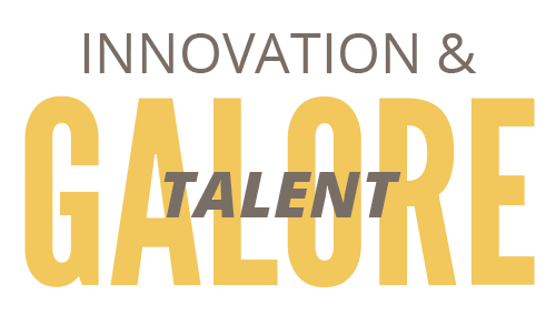 Innovation and Talent Galore